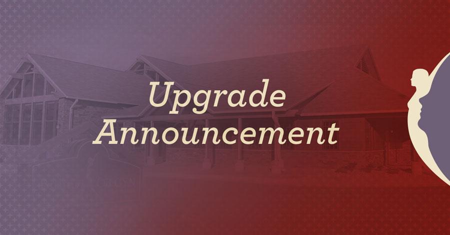 Upgrade Announcement